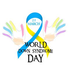 world day of down syndrome blue yellow ribbon and vector image