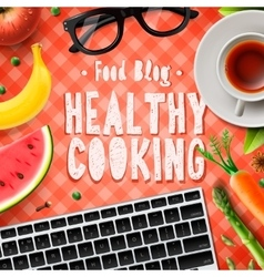Cooking blog healthy cooking recipes vector image vector image