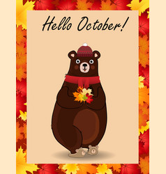 hello october postcard with cute bear in hat and vector image