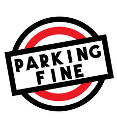Parking fine stamp on white isolated vector