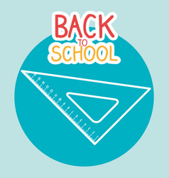 Back to school label with rules vector