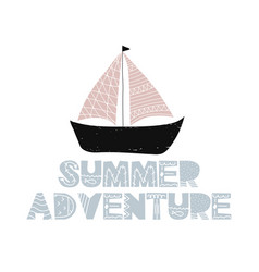Card with lettering summer adventure and ship in vector