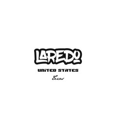 United states laredo texas city graffitti font vector
