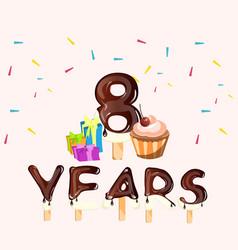 happy birthday eight 8 years greeting card vector image