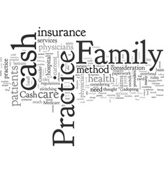 Cash only family practice pros and cons vector