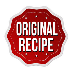 original recipe label or sticker vector image