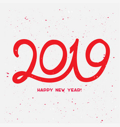 2019 happy new year with confetti happy new year vector image