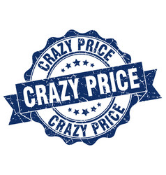 crazy price stamp sign seal vector image