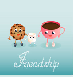 a marshmallow a cookie and a tea cup friends day vector image