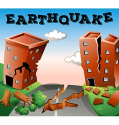 Natural disaster scene of earthquake vector
