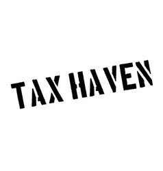 tax haven rubber stamp vector image