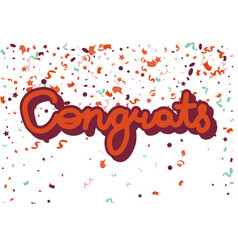 Congrats inscription on white with confetti vector