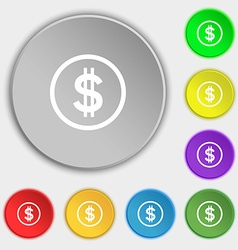 Dollar icon sign Symbols on eight flat buttons vector image