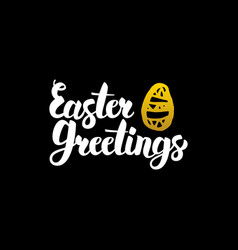 easter greetings handwritten calligraphy vector image