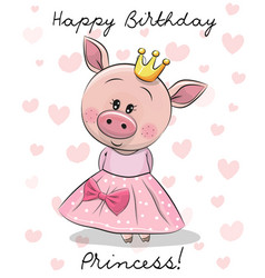 Happy birthday card with princess pig vector