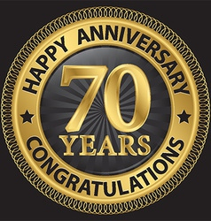 70 years happy anniversary congratulations gold vector