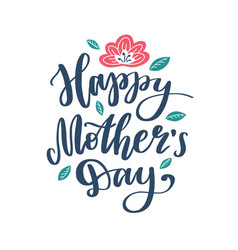 Happy mothers day lettering on white vector