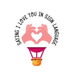 Saying i love you in sign language airship vector