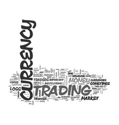 are you prepared to currency trade text word vector image vector image