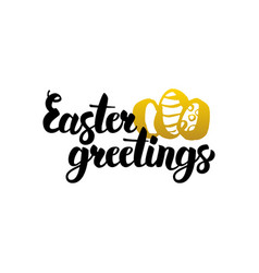 easter greetings handwritten lettering vector image vector image