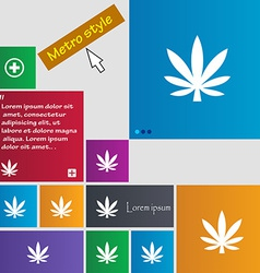 Cannabis leaf icon sign Metro style buttons Modern vector