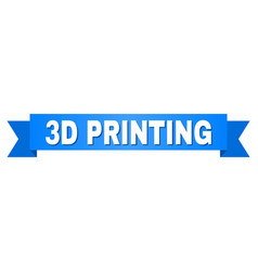 blue tape with 3d printing text vector image