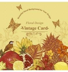 Vintage Greeting Card Tropical Fruit Flowers vector image