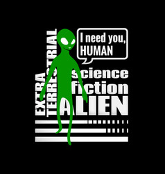 Alien humanoid and against wording vector