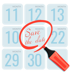 save the date note made by marker on calendar vector image
