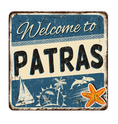 welcome to patras vintage rusty metal sign vector image