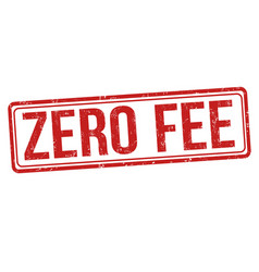 zero fee sign or stamp vector image