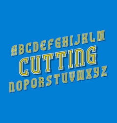 Cutting alphabet yellow letters with vector