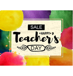 Happy teacher s day greeting card frame with the vector