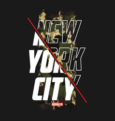 New york slogan t-shirt with camouflage texture vector
