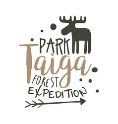 Taiga park forest expedition design template hand vector