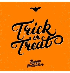 Trick or treat hand written lettering vector
