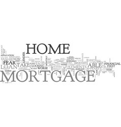are you ready for a home mortgage loan text word vector image vector image