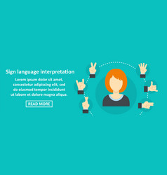 Sign language interpretation banner horizontal vector