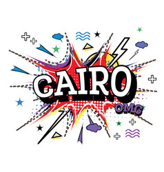 Cairo comic text in pop art style isolated on vector
