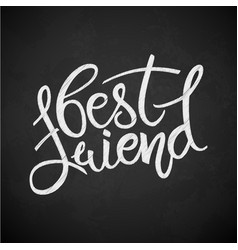 Best friend phrase hand drawn lettering brush vector
