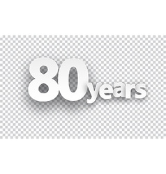 Eighty years paper sign vector image