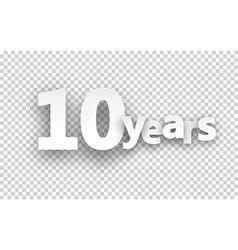 Ten years paper sign vector image vector image