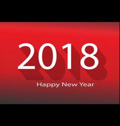 2018 happy new year 2018 on red background 2018 vector image