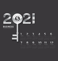 Calendar 2021 concept business key to success vector