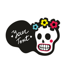 Cute sugar skull with flowers on the head vector