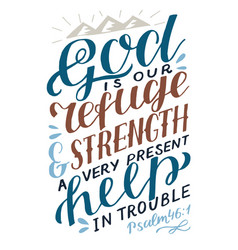 Hand lettering the lord is our refuge and strength vector