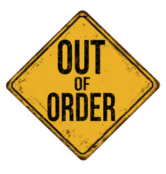 out of order vintage rusty metal sign vector image