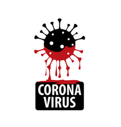 black sign a coronavirus bleeding red vector image