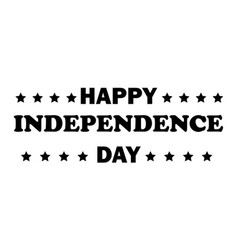 happy independence day text with stars 4th fourth vector image