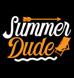 Summer dude holidays revisited vector